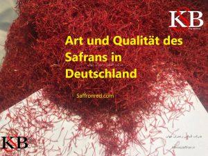 Art und Qualität des Safrans in Deutschland