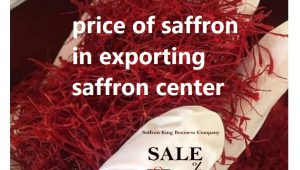 price of saffron in exporting saffron center